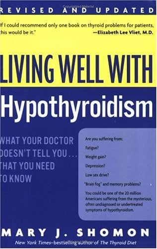 Living Well With Hypothyroidism
